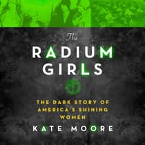 The Radium Girls by Kate Moore audiobook