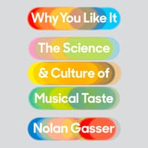 Why You Like It by Nolan Gasser audiobook