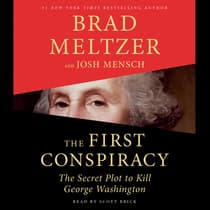 The First Conspiracy by Brad Meltzer audiobook