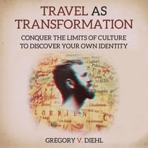 Travel As Transformation by Gregory Diehl audiobook