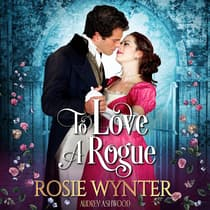 To Love A Rogue by Rosie Wynter audiobook