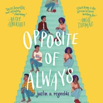 Opposite of Always by Justin A. Reynolds audiobook