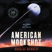 American Moonshot Young Readers' Edition by Douglas Brinkley audiobook