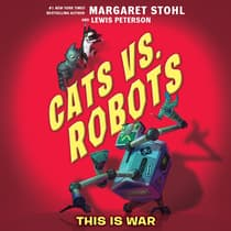 Cats vs. Robots #1: This Is War by Margaret Stohl audiobook