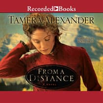 From a Distance by Tamera Alexander audiobook