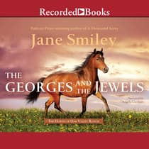 The Georges and the Jewels by Jane Smiley audiobook
