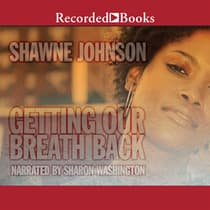 Getting Our Breath Back by Shawne Johnson audiobook