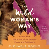 The Wild Woman's Way by Michaela Boehm audiobook