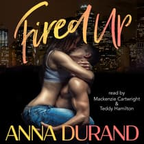 Fired Up by Anna Durand audiobook