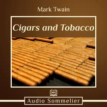 Cigars and Tobacco by Mark Twain audiobook