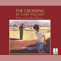 The Crossing by Gary Paulsen audiobook