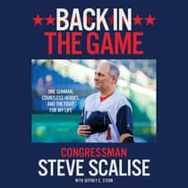 Back in the Game by Steve Scalise audiobook