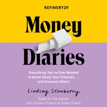 Refinery29 Money Diaries by Lindsey Stanberry audiobook