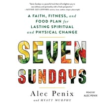 Seven Sundays by Alec Penix audiobook