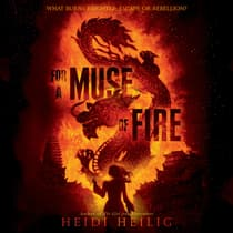 For a Muse of Fire by Heidi Heilig audiobook
