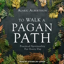 To Walk a Pagan Path by Alaric Albertsson audiobook