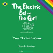 The Electric Eel and the Girl by Ryan L. Jennings audiobook