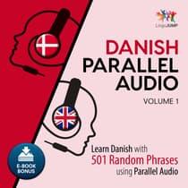 Danish Parallel Audio Volume 1 by Lingo Jump audiobook
