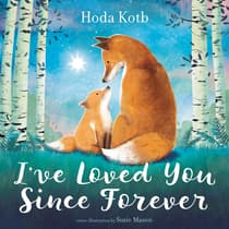 I've Loved You Since Forever by Hoda Kotb audiobook