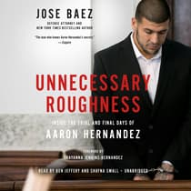 Unnecessary Roughness by Jose Baez audiobook
