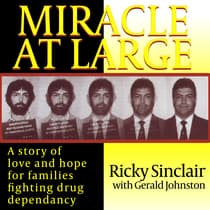 Miracle At Large by Ricky Sinclair audiobook