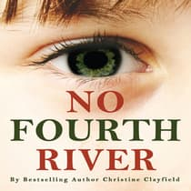 No Fourth River by Christine Clayfield audiobook