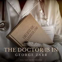 The Doctor is In by George Zarr audiobook