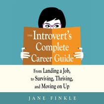 The Introvert's Complete Career Guide by Jane Finkle audiobook