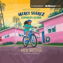 Merci Suárez Changes Gears by Meg Medina audiobook