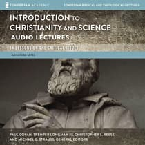 Introduction to Christianity and Science: Audio Lectures by Zondervan audiobook