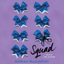 Squad by Mariah MacCarthy audiobook