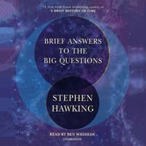 Brief Answers to the Big Questions by Stephen Hawking audiobook