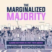 The Marginalized Majority by Onnesha Roychoudhuri audiobook