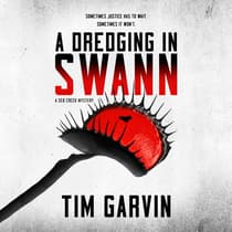 A Dredging in Swann by Tim Garvin audiobook