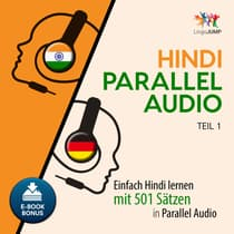 Hindi Parallel Audio - Einfach Hindi lernen mit 501 Sätzen in Parallel Audio - Teil 1 by Lingo Jump audiobook