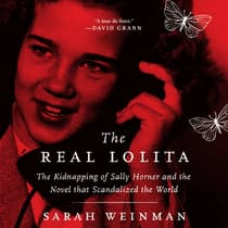 The Real Lolita by Sarah Weinman audiobook