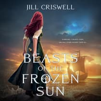 Beasts of the Frozen Sun by Jill Criswell audiobook