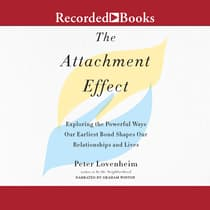 The Attachment Effect by Peter Lovenheim audiobook