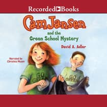 Cam Jansen and the Green School Mystery by David A. Adler audiobook
