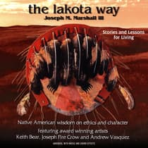 The Lakota Way by Joseph M. Marshall audiobook