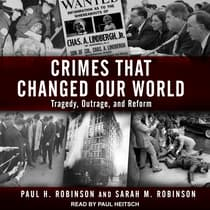 Crimes That Changed Our World by Paul H. Robinson audiobook
