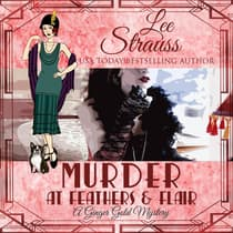 Murder at Feathers & Flair by Lee Strauss audiobook
