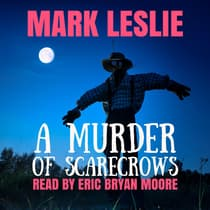 A Murder of Scarecrows by Mark Leslie audiobook
