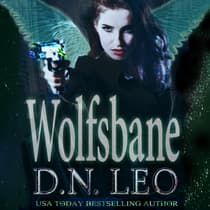 Wolfsbane - Dark Solar Trilogy - Book 2 by D.N. Leo audiobook