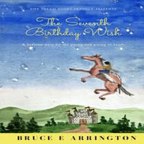 The Seventh Birthday Wish by Bruce Arrington audiobook