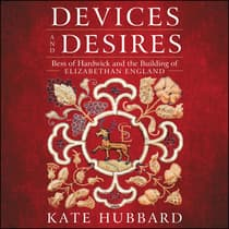 Devices and Desires by Kate Hubbard audiobook