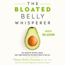 The Bloated Belly Whisperer by Tamara Duker Freuman, MS, RD, CDN audiobook