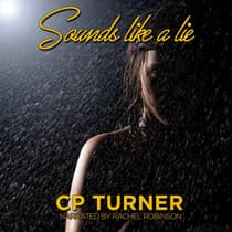 Sounds like a lie by cp turner audiobook