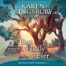 Best Family Ever by Karen Kingsbury audiobook