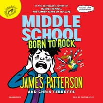 Middle School: Born to Rock by James Patterson audiobook